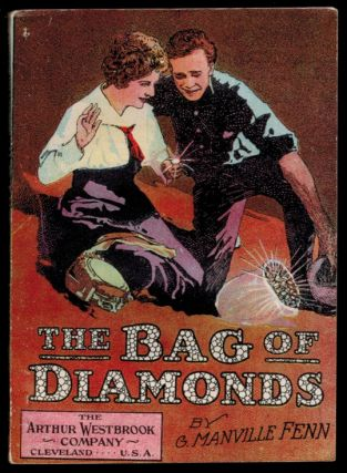 THE BAG OF DIAMONDS. George Manville FENN