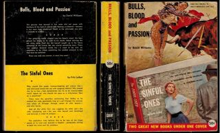 BULLS, BLOOD AND PASSION by David Williams [along with] THE SINFUL ONES by Fritz Leiber.