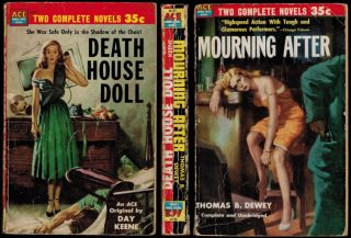 MOURNING AFTER by Thomas B. Dewey [backed with] DEATH HOUSE DOLL by Day Keene.