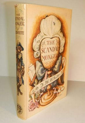 THE SCANDALMONGER. T. H. WHITE