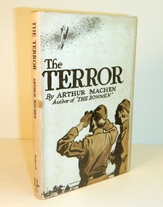 THE TERROR. A Fantasy. Arthur MACHEN