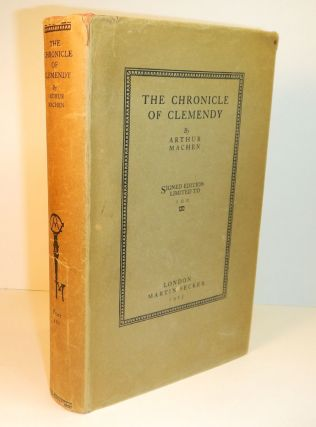 THE CHRONICLE OF CLEMENDY. Arthur 28. MACHEN