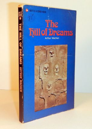 THE HILL OF DREAMS. With an Introduction by Lord Dunsany. Arthur MACHEN