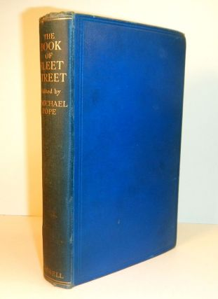 THE BOOK OF FLEET STREET. Edited by T. Michael Pope. Arthur 51. MACHEN, T. Michael POPE,...