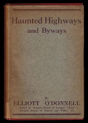 HAUNTED HIGHWAYS AND BYWAYS.