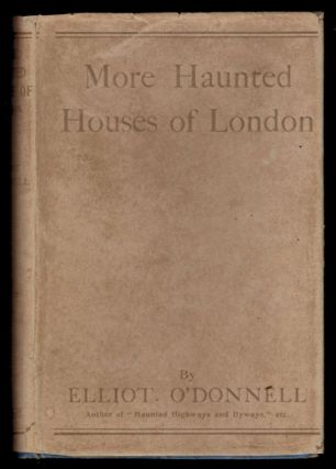MORE HAUNTED HOUSES OF LONDON.