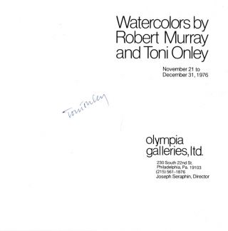 WATERCOLORS BY ROBERT MURRAY AND TONI ONLEY. November 21 to December 31, 1976. Exhibition Catalogue, Signed by Toni Onley.