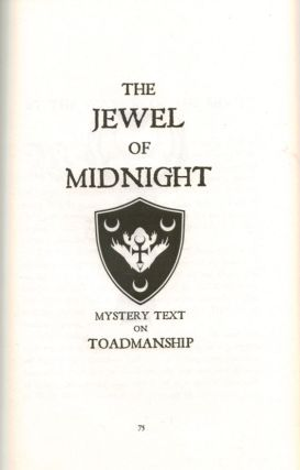BORAX. The Jewel of Midnight.; A Modern Mystery-text Serving the Seeker of Toadmanship and Witchcraft by Revealing the Crooked Track of The Man in Black. SPECIAL EDITION.