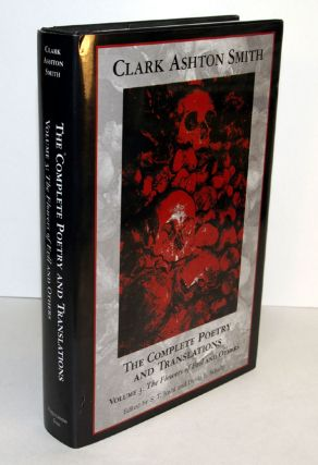 THE COMPLETE POETRY AND TRANSLATIONS. Volumes 1 - 3, comprising Vol 1: The Abysss Triumphant; Vol 2: The Wine of Summer & Vol 3: The Flowers of Evil and Others.