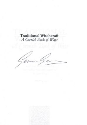 TRADITIONAL WITCHCRAFT. A Cornish Book of Ways. With Line Illustrations by the author and Photography by Jane Cox.