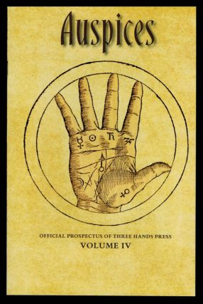 AUSPICES. Official Prospectus of Three Hands Press. Volumes I - VIII