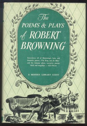 THE POEMS AND PLAYS OF ROBERT BROWNING. Robert BROWNING