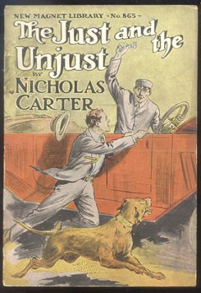THE JUST AND THE UNJUST; Or, Nick Carter's Sudden Resolution. Nicholas CARTER