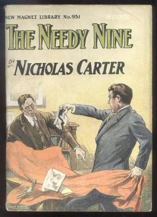 THE NEEDY NINE; Or, Crime Seeks the Shadow. Nicholas CARTER