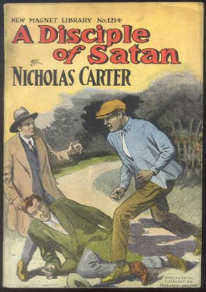 A DISCIPLE OF SATAN; Or, Brought To Brook. Nicholas CARTER