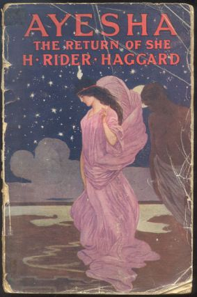 AYESHA. The Return of She. H. Rider HAGGARD