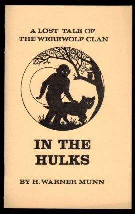 IN THE HULKS. H. Warner MUNN.