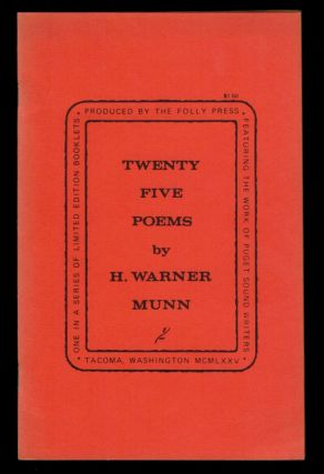 TWENTY FIVE POEMS. H. Warner MUNN