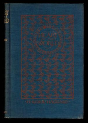 HEART OF THE WORLD. H. Rider HAGGARD