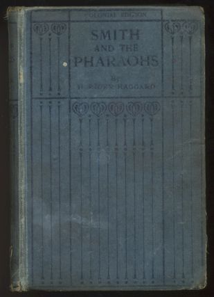 SMITH AND THE PHARAOHS And Other Tales. H. Rider HAGGARD.