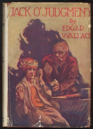 JACK O'JUDGMENT. Edgar WALLACE