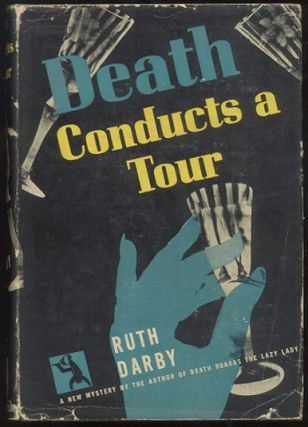 DEATH CONDUCTS A TOUR. Ruth DARBY