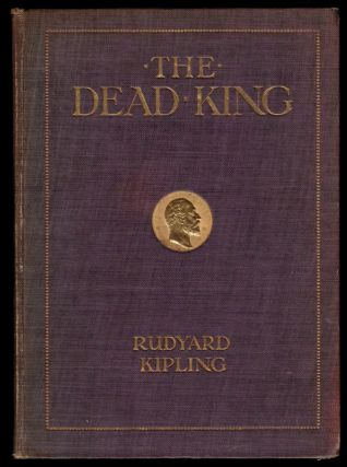 THE DEAD KING. W. Heath ROBINSON, Rudyard KIPLING