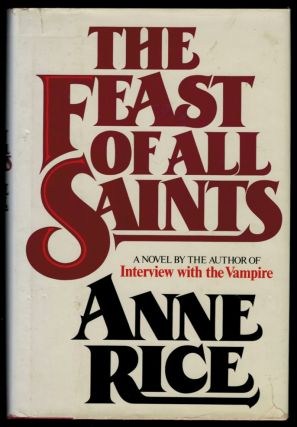 THE FEAST OF ALL SAINTS. Anne RICE