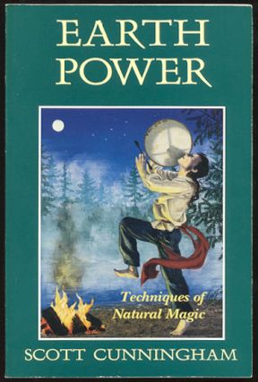 EARTH POWER. Techniques of Natural Magick. Scott CUNNINGHAM.