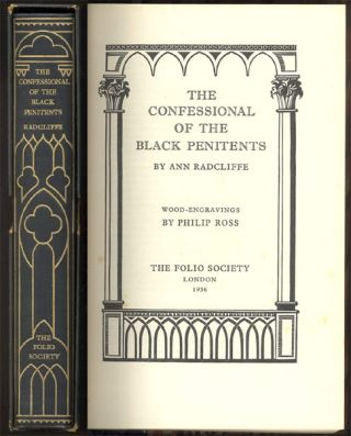 THE CONFESSIONAL OF THE BLACK PENITENTS By Ann Radcliffe. Wood Engravings by Philip Ross. Ann....