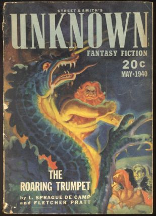 UNKNOWN magazine [a.k.a. UNKNOWN WORLDS], Vol 3, No 3, May, 1940 issue. Contains THE ROARING...