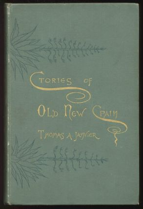 STORIES OF OLD NEW SPAIN. Thomas A. JANVIER