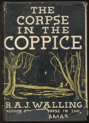 THE CORPSE IN THE COPPICE. R. A. J. WALLING