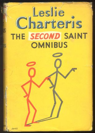 THE SECOND SAINT OMNIBUS. An Anthology of Saintly Adventures. Leslie CHARTERIS