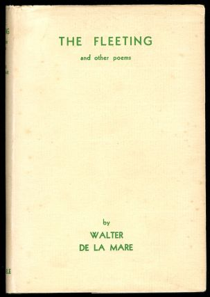 THE FLEETING And Other Poems. Walter DE LA MARE