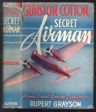 GUNSTON COTTON SECRET AIRMAN. Rupert GRAYSON