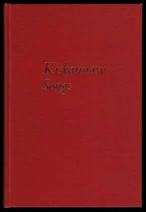 KISKATINAW SONGS. With Drawings by Douglas Tait. Susan MUSGRAVE, Sean Virgo