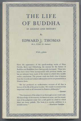 THE LIFE OF BUDDHA As Legend and History. Edward J. THOMAS